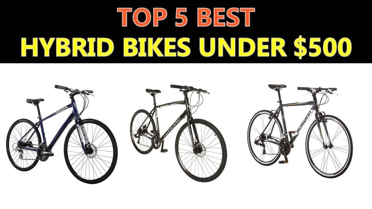 Best Hybrid Bikes Under $500 - 2019