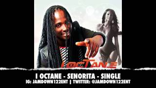 Baixar I Octane - Senorita | Single | December 2013 |