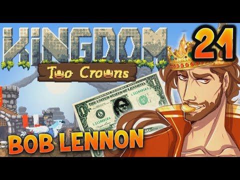 LA RECONQUISTA DE OUF !!! -Kingdom II : Two Crowns - Ep.21 avec Bob Lennon