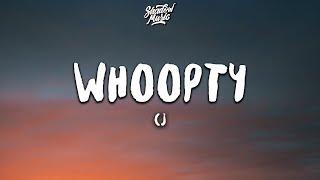 CJ - Whoopty (Lyrics)