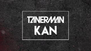 Tanerman - Kan