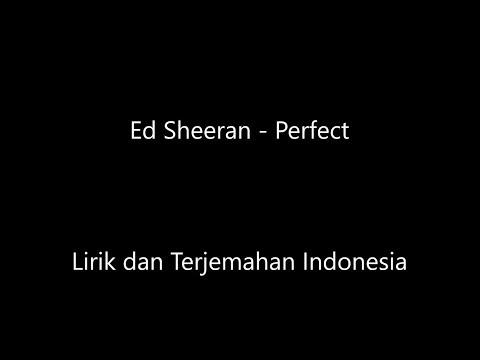 ed-sheeran---perfect-lirik-dan-terjemahan-indonesia