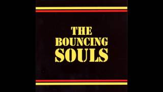 The Bouncing Souls - Self Titled (Full Album)