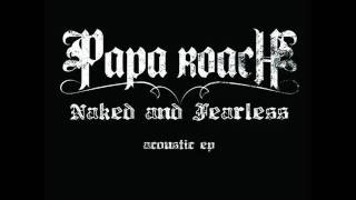 Papa Roach Lifeline [Acoustic Version]