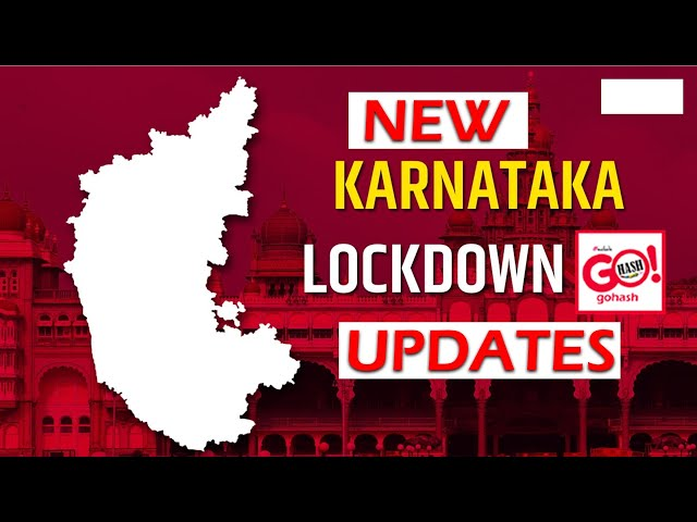 NEW LOCKDOWN UPDATES | COVID-19 LOCKDOWN TO CONTINUE IN 11 DISTRICTS IN KARNATAKA  TILL JUNE 21