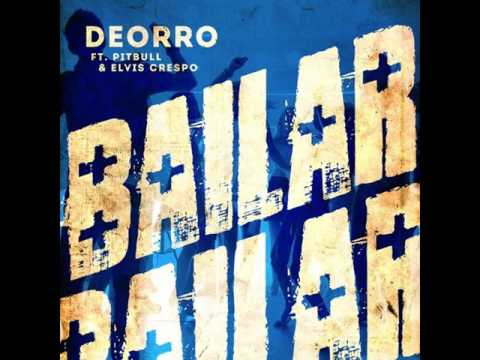 Deorro - Bailar (feat. Pitbull & Elvis Crespo) [MP3 Free Download]