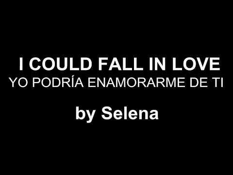 ♥ I Could Fall In Love ♥ Yo Podría Enamorarme De Ti~ Selena-subtitulada inglés/español