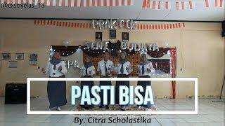 Pasti Bisa - Citra Scholastika (Exscivelas Group Six Cover)