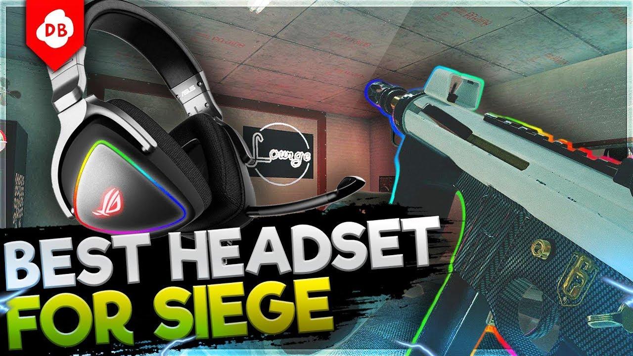The Best Headset to use on Siege - Rainbow Six : Siege