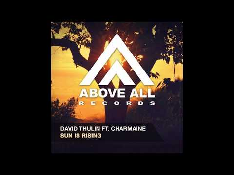David Thulin ft. Charmaine - Sun Is Rising (Jay Hubbard Remix)