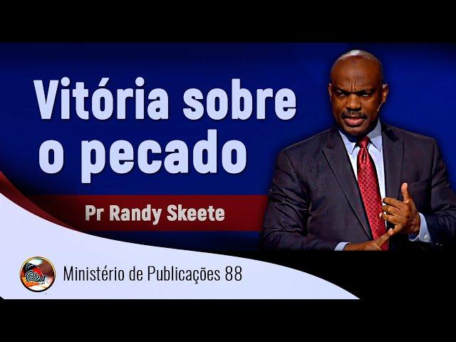 Pr Randy Skeete GYC 2016 - Vitória sobre o pecado