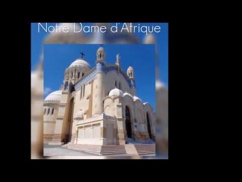Notre Dame d'Afrique   Notre Maison