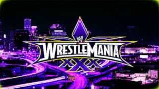 Wrestlemania 30 (XXX) Official Theme Song