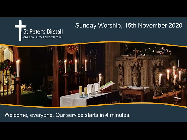 Online worship, 15th November 2020