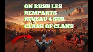 🔴ON RUSH LES REMPARTS NIVEAU 4 SUR CLASH OF CLANS 🔴[LIVE][FR]