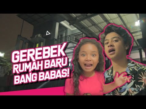 GEREBEK RUMAH BARU BANG BABAS!