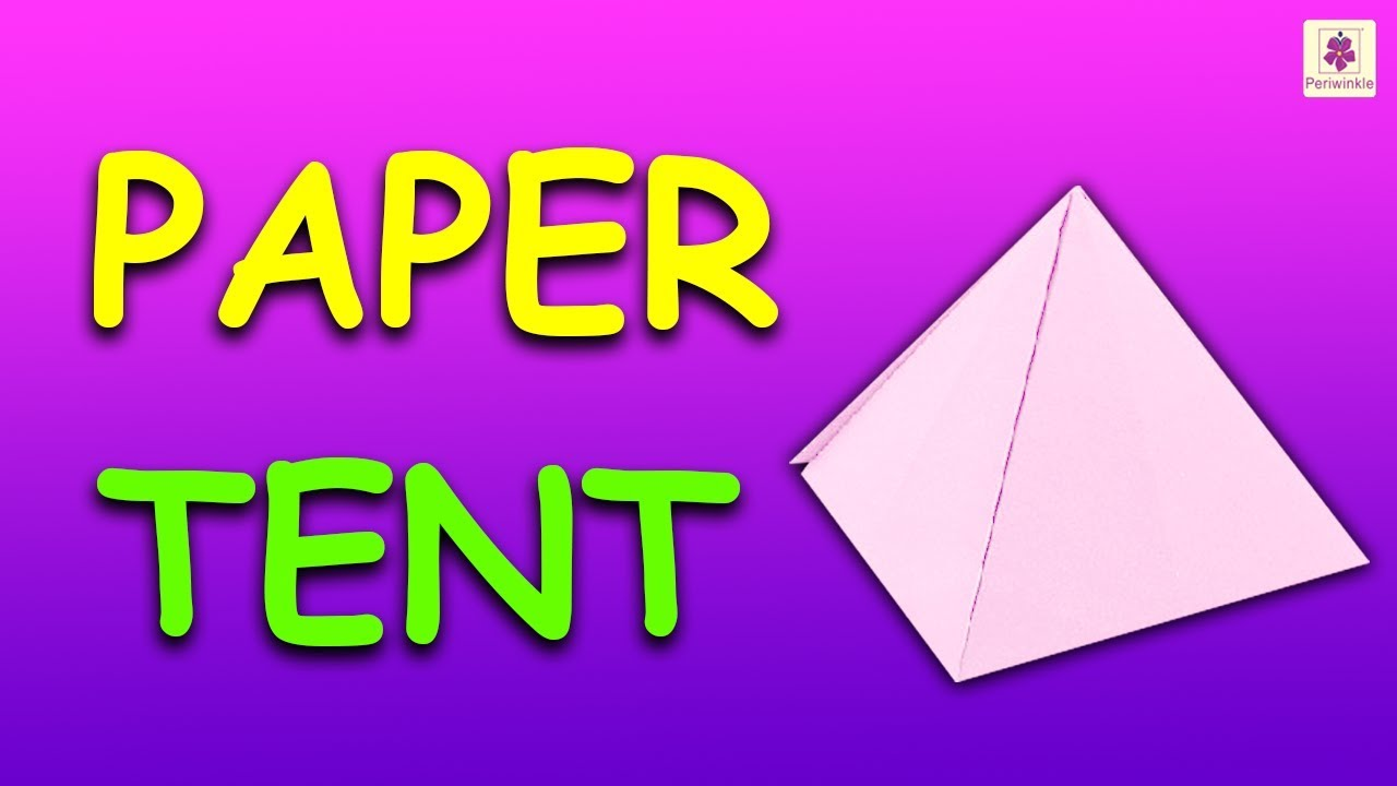 How To Make Paper Tent (Very Easy) | Origami Tent | DIY Tent For Kids | Periwinkle  sc 1 st  YouTube : paper tent - memphite.com