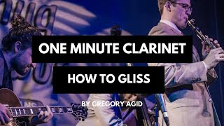 One Minute Clarinet: How to Gliss