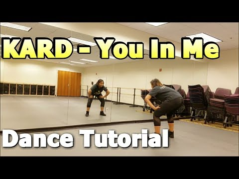 KARD _ You In Me DANCE TUTORIAL Part 1