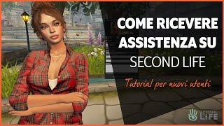 Come ricevere assistenza su Second Life - tutorial di Second Life