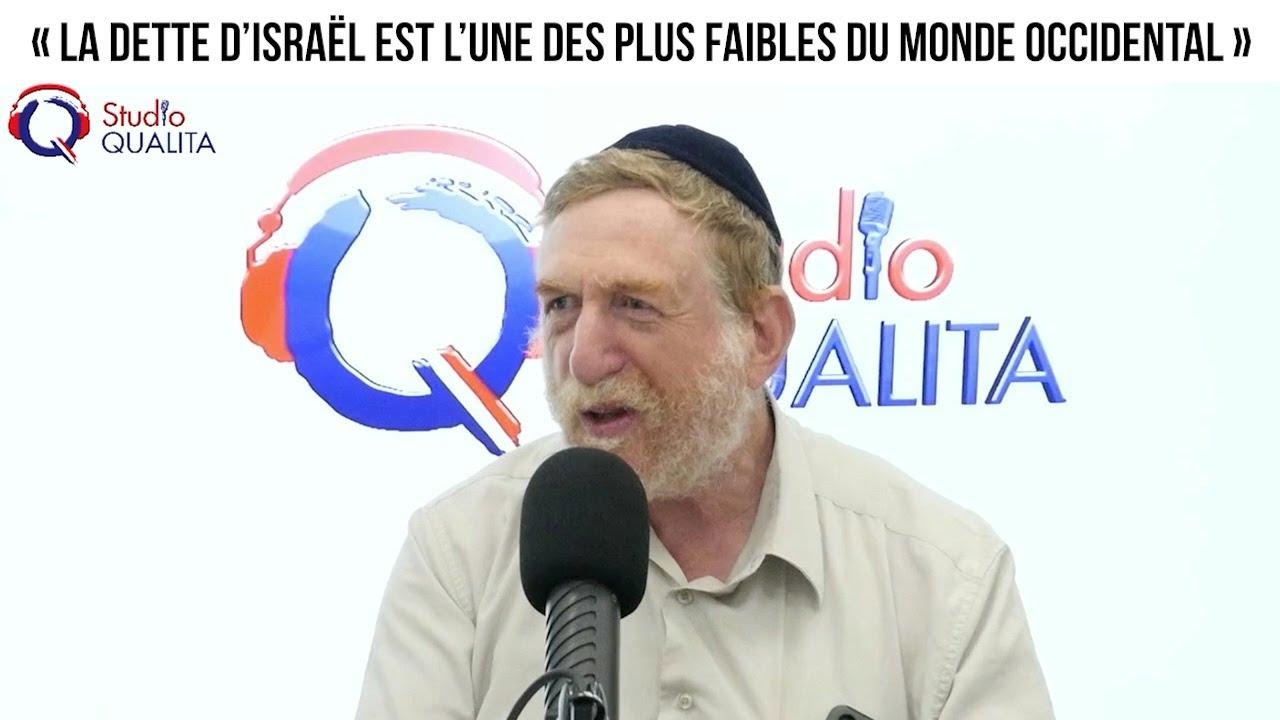 « La dette d'Israël est l'une des plus faibles du monde occidental »