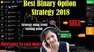 Best Binary Option Strategy - Strategy using trend turning point - 100% accurate - iq option trading