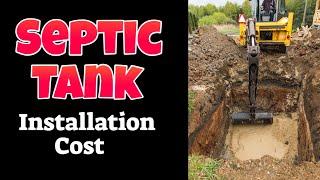 Septic Tank Installation Cost