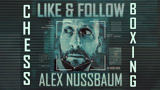 CHESS BOXING - LIKE & FOLLOW - ALEX NUSSBAUM