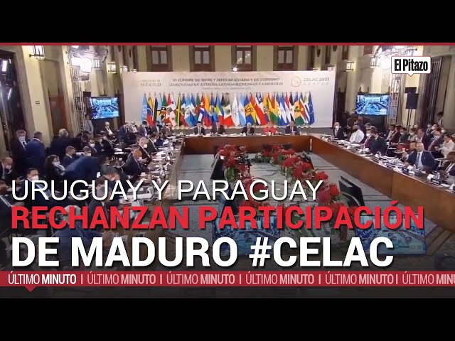 Presidentes de Uruguay y Paraguay rechazan la participación del gobierno de Maduro en la Celac