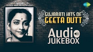 Best of Geeta Dutt | Gujarati Hits | Popular Old Songs | Audio Jukebox