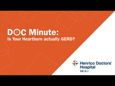 Is Your Heartburn actually GERD? Henrico Doctors' Hospital Seminar
