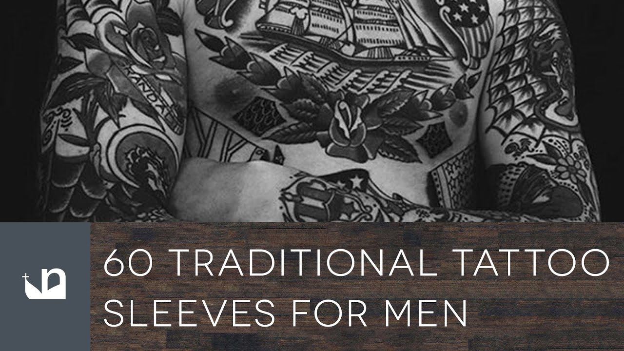 60 Traditional Tattoo Sleeves For Men Youtube
