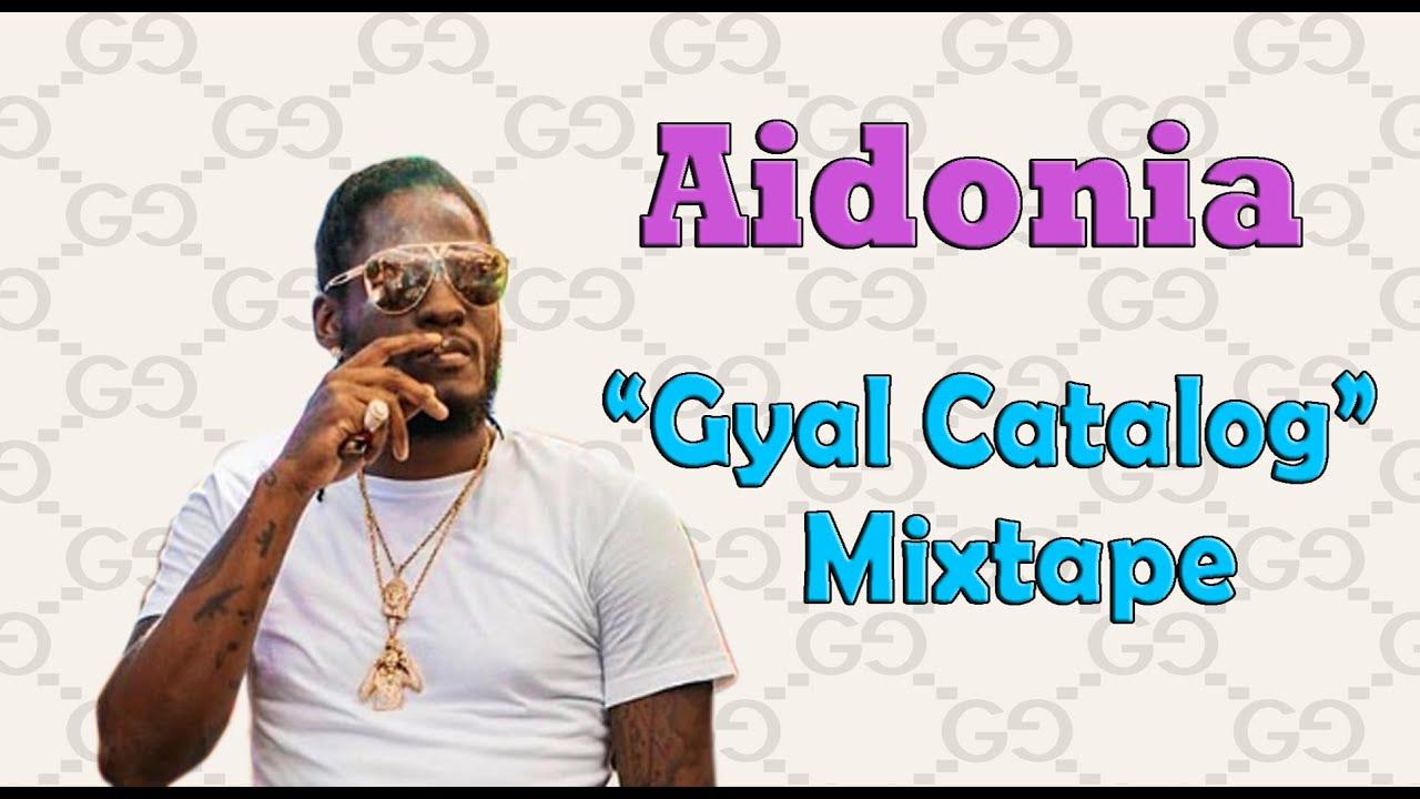 Download Gyal Catalog Mixtape 💦 | Aidonia | Dancehall