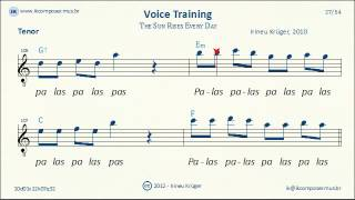 Voice Training - ( Tenor ) - The Sun Rises Every Day