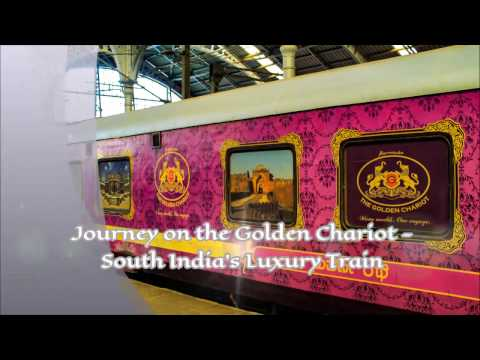 A luxury tour of South India on the Golden Chariot