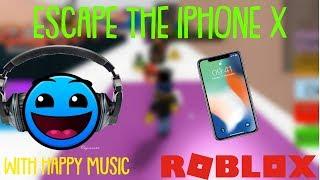 HAPPY MUSIC | Roblox: Escape The Iphone X Minigame!!!