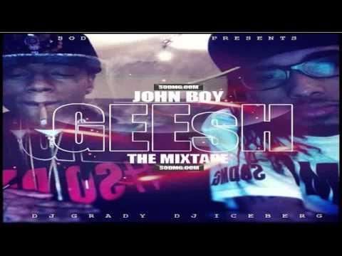 John Boy - Wit It Wit It - GEEsH Mixtape
