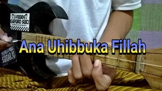 Download Lagu Ana Uhibbuka Fillah - Aci Cahaya | Cover Kentrung Kang Nduying mp3