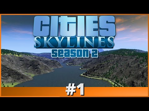Let's Play - Cities: Skylines - Part 1 (Season 2)