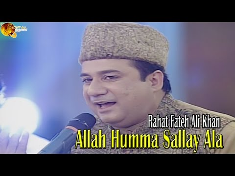 "Allah Humma Sallay Ala Rahat Fateh Ali Khan - Na'at Album ""Ya Nabi"""