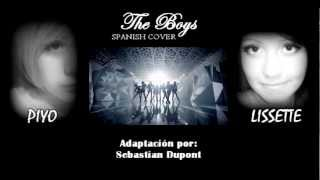 SNSD Girls' Generation 소녀시대 - The Boys Spanish Cover by Lissette ft. Piyo