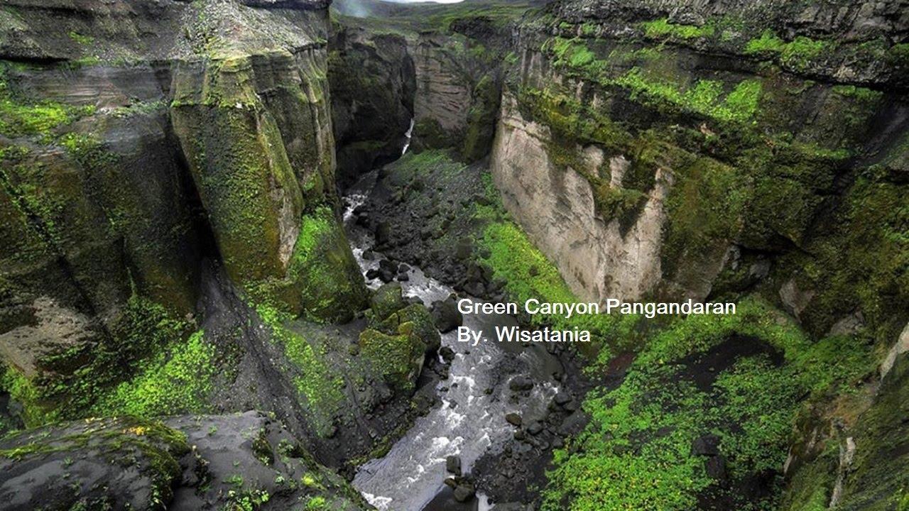 Wisata Green Canyon di Pangandaran Jawa Barat   YouTube