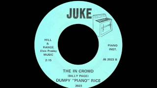 Dumpy 'piano' Rice - The In Crowd