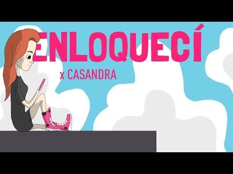 Casandra – ''ENLOQUECÍ'' (Video Oficial) Prod. BESTIAS & Cristian Kriz