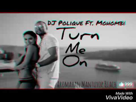 Turn Me On - DJ Polique ft. Mohombi(New Song 2017)
