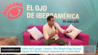 Pablo del Campo The Blank Page Drama Masterclass