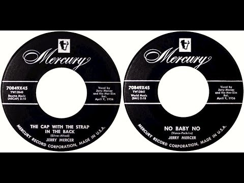 JERRY MERCER - The Cap With The Strap In The Back / No Baby No (1956)