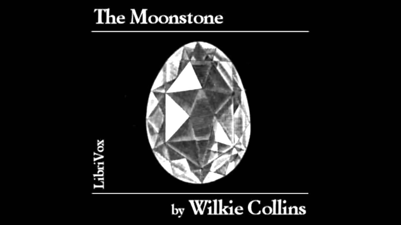 The Moonstone audiobook by Wilkie Collins - part 1 - YouTube