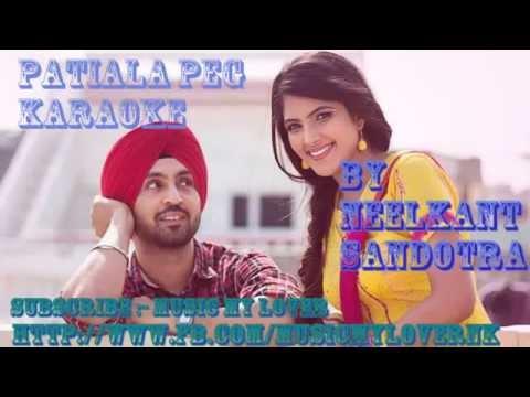 Patiala Peg Diljit Dosanjh | Diljit Dosanjh | | Patiala Peg Karaoke By Neelkant | Brand new song