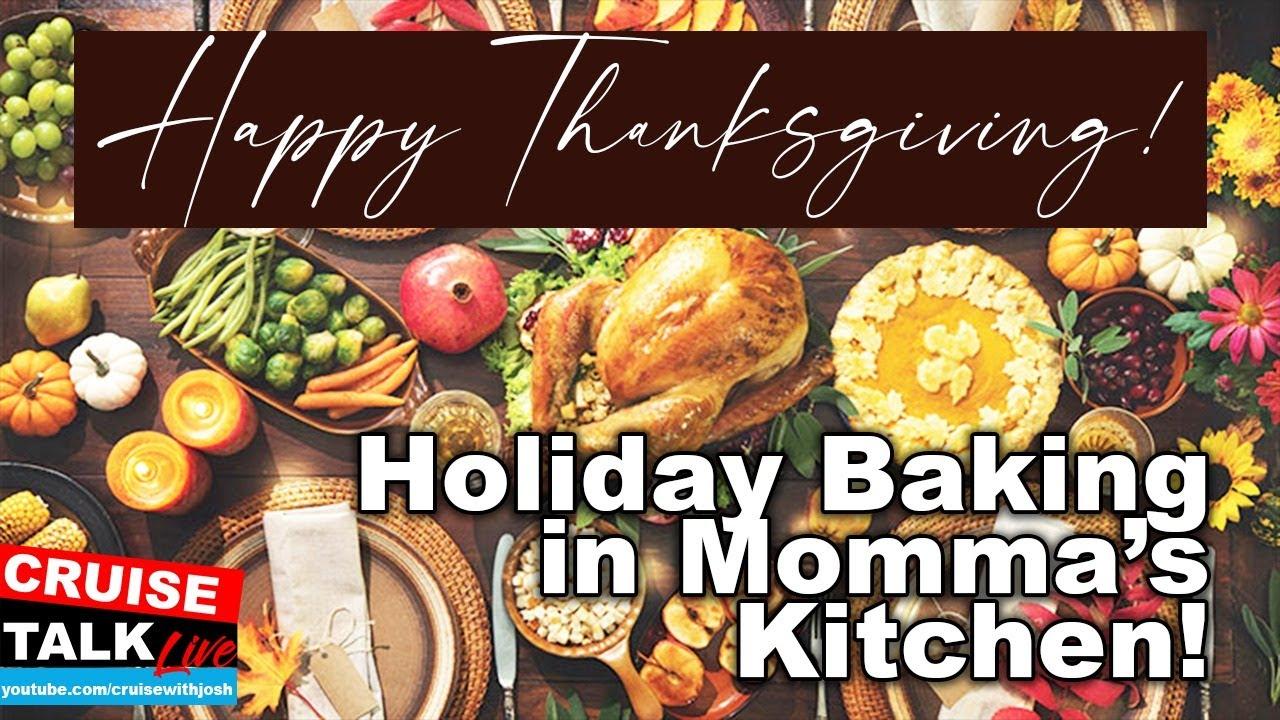 Holiday Thanksgiving Baking With Momma Hocum! | Wednesday Night Cruise Talk Live!